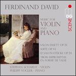Ferdinand David: Music for Violin and Piano