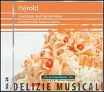 Ferdinand Hérold: Overtures; Symphonies