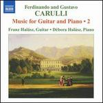 Ferdinando and Gustavo Carulli: Music for Guitar and Piano, Vol. 2