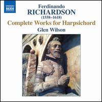 Ferdinando Richardson: Complete Works for Harpsichord - Glen Wilson (harpsichord)