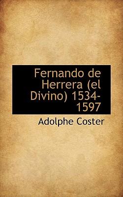 Fernando de Herrera (El Divino) 1534-1597 - Coster, Adolphe