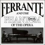 Ferrante & The Phantom
