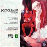 Ferruccio Busoni: Doktor Faust