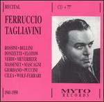 Ferruccio Tagliavini in Recital, 1949-1950 - Ferruccio Tagliavini (tenor); Italo Tajo (bass); Magda Olivero (soprano); Orchestra of Radio Italiana