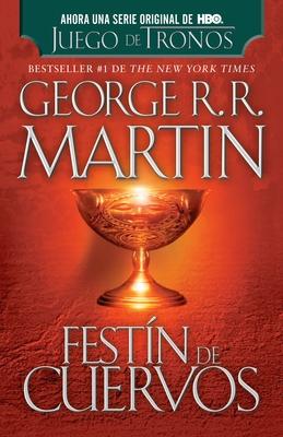 Festin de Cuervos - Martin, George R R