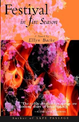 Festival in Fire Season - Bache, Ellyn
