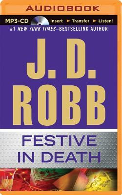 Festive in Death - Robb, J D