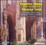 Festive Mass at the Imperial Court Vienna 1648 - Anthony Van Kampen (violone); Baroque Brass of London; Crispian Steele-Perkins (trumpet); David Collins (tenor);...