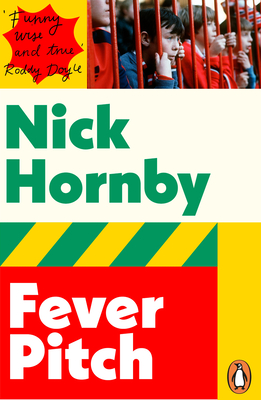 Fever Pitch - Hornby, Nick