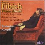 Fibich: Piano Music