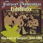 Fiddlestix: The Best of Fairport, 1970-1984