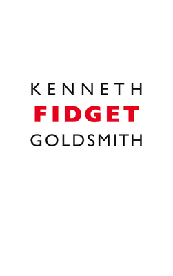 Fidget - Goldsmith, Kenneth