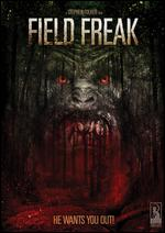 Field Freak - Stephen Folker
