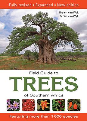 Field guide to trees of Southern Africa - van Wyk, Braam, and van Wyk, Piet