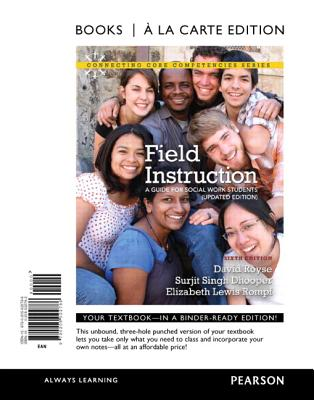 Field Instruction: A Guide for Social Work Students - Royse, David