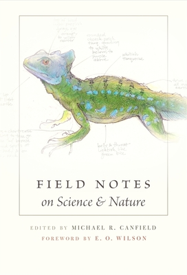 Field Notes on Science & Nature - Canfield, Michael R (Editor)