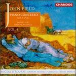 Field: Piano Concerto No.7; Divertissment Nos. 1 & 2; Rondeau; Nocturne No. 16; Quintetto