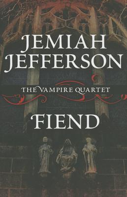 Fiend - Jefferson, Jemiah