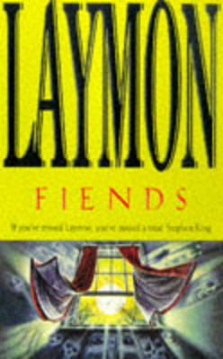 Fiends - Laymon, Richard