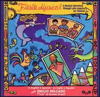 Fiesta Musical: A Musical Adventure Through Latin America for Children - Various Artists