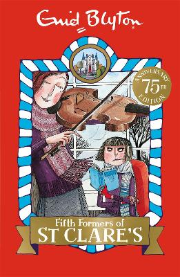Fifth Formers of St Clare's - Blyton, Enid