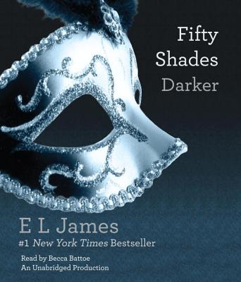 Fifty Shades Darker - James, E L, and Battoe, Becca (Read by)