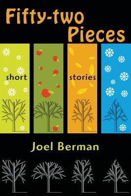 Fifty-Two Pieces - Berman, Joel