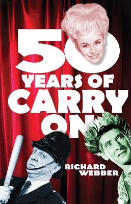 Fifty Years of Carry on - Webber, Richard