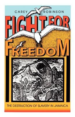 Fight for Freedom - Robinson, Carey