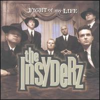 Fight of My Life - Insyderz