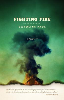 Fighting Fire - Paul, Caroline