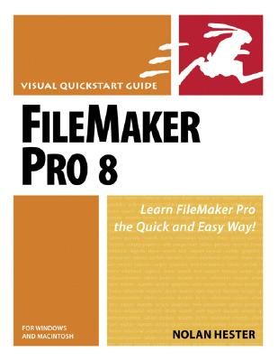 FileMaker Pro 8 for Windows and Macintosh - Hester, Nolan