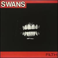 Filth [LP] - Swans