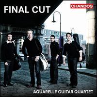 Final Cut - Aquarelle Guitar Quartet; James Jervis (guitar); Michael Baker (guitar); Rory Russell (guitar); Vasilis Bessas (guitar)