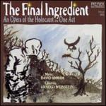 Final Ingredient: An Opera of the Holocaust