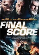 Final Score - Scott Mann