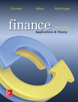 Finance: Applications and Theory - Cornett, Marcia Millon, and Adair, Troy, and Nofsinger, John R.