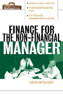 Finance for Non-Financial Managers - Siciliano, Gene, and Siciliano Gene