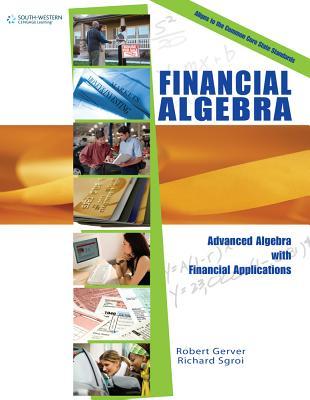 Financial Algebra - Gerver, Robert K, and Sgroi, Richard J