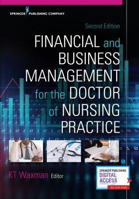 Financial and Business Management for the Doctor of Nursing Practice - Waxman, KT (Editor)