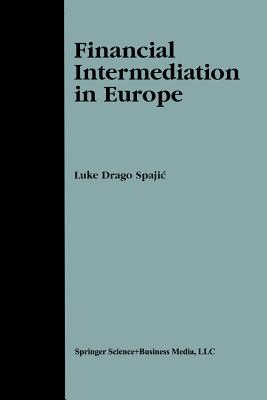 Financial Intermediation in Europe - Spajic, Luke Drago