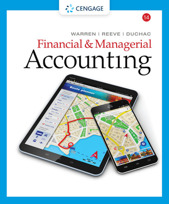Financial & Managerial Accounting - Warren, Carl S, Dr., and Reeve, James M, Dr., and Duchac, Jonathan