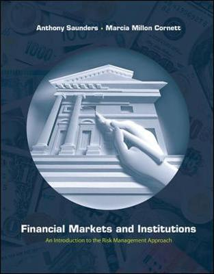 Financial Markets and Institutions + Sandp Card + Ethics in Finance Powerweb - Saunders, Anthony, and Cornett, Marcia Millon, and Saunders Anthony