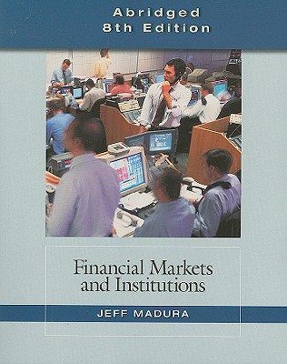Financial markets and institutions book by professor jeff madura financial markets and institutions book by professor jeff madura 11 available editions alibris books fandeluxe Images