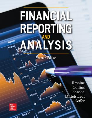 Financial Reporting and Analysis - Revsine, Lawrence, and Collins, Daniel  W., and Johnson, Bruce