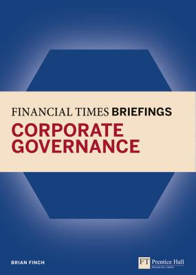 Financial Times Briefing on Corporate Governance - Finch, Brian