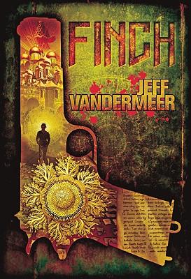 Finch - VanderMeer, Jeff