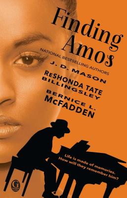 Finding Amos - Mason, J D, and Billingsley, Reshonda Tate, and McFadden, Bernice L