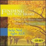 Finding My Way Home, Vol. 1: The Electric Session/Vol. 2:The Acoustic Session