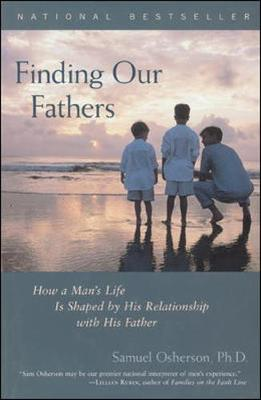 Finding Our Fathers - Osherson, Samuel, and Poulter, Stephan B, Dr.